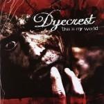 (c) Dyecrest