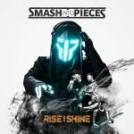(c) Smash Into Pieces