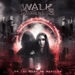 (c) Walk In Darkness